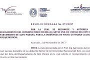 Resolución MEC N° 073/2017, sobre funcionamiento del Conservatorio Bellas Artes UNE